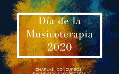 Ciclo de Charlas – Día de la Musicoterapia 2020
